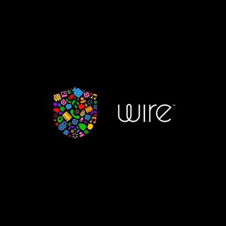 Wire · Modern communication, full privacy. For iOS, Android, macOS, Windows and web. | Logiciel & matériel libre | Scoop.it