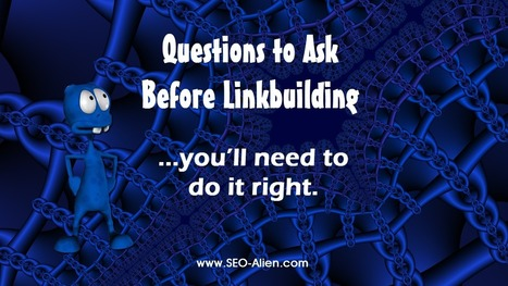 Questions You Should Ask Before Link Building | Allround Social Media Marketing | Scoop.it