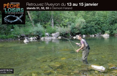 Le CDT au Carrefour national pêche et loisirs de Clermont-Ferrand | L'info tourisme en Aveyron | Scoop.it
