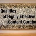 7 Qualities of Highly Effective Content Curators | Bioinformatics Training | Scoop.it