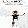 Luxe & Digital