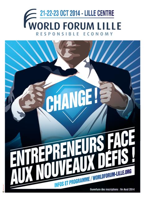 Edition 2014 - World Forum Lille - Le Forum Mondial de l'Economie Responsable | great buzzness | Scoop.it