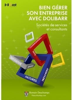 Dolibarr pour les consultants et les sociétés de services   La veille en ligne d'Open-DSI   Scoop.it
