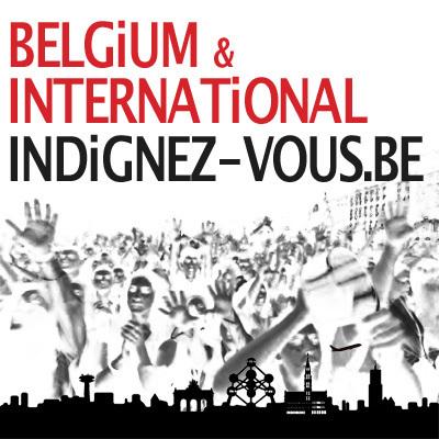 Le monde s'indigne, Bruxelles aussi! | #Road to Dignity | Scoop.it