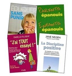 Parentalité Bienveillante et Respectueuse : sources et ressources | Ressources pour parents | Scoop.it
