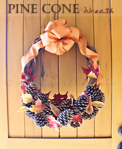 Pine cone wreath | Upcycled Garden Style | Scoop.it
