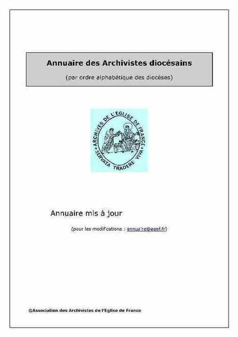 Annuaire A.A.E.F. (Association des Archivistes de l'Eglise de France) | L'écho d'antan | Scoop.it