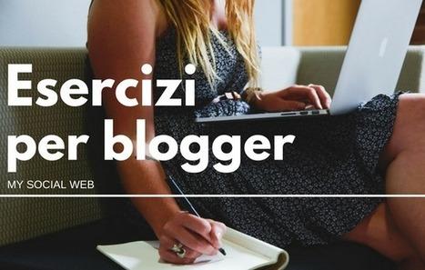 9 esercizi per scrivere meglio | Copywriter Freelance | Scoop.it