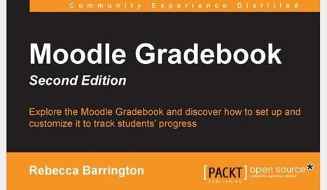 Get A Free Moodle Gradebook Ebook By Signing Up For A Free Month Of Mapt | E-learning, Moodle y la web 2.0 | Scoop.it