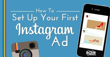 How to Set Up Your First Instagram Ad | Social media culture | Scoop.it