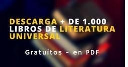 Descarga de forma gratuita más de 1000 libros de literatura universal | TICE Tecnologías de la Información y las Comunicaciones - TAC (Tecnologías del Aprendizaje y del Conocimiento) | Scoop.it