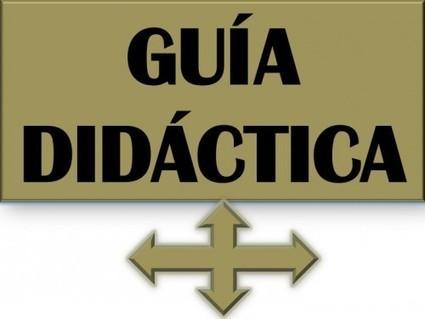 La Guía Didáctica.   Tools, Tech and education   Scoop.it