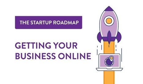 The Startup Roadmap: Getting Your Business Online - infographic | Business Models | Scoop.it
