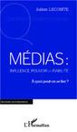[Livre - ebook] Médias : influence, pouvoir et fiabilité - A quoi peut-on se fier ?, par Julien Lecomte   Média et société   Scoop.it