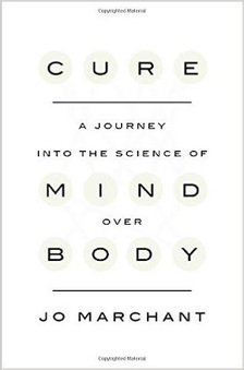 Cure, A Journey into the Science of Mind Over Body - Free eBooks | Free Download Pdf Books | Scoop.it