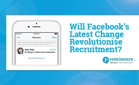 Has Facebook Accidentally Revolutionised Recruitment with its Latest Change?