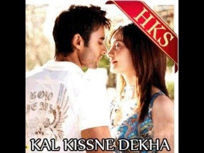 Kal Kissne Dekha Video Songs 720p Projectorgolkes