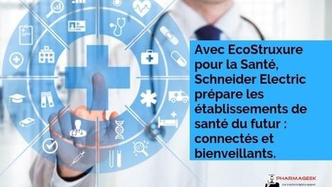 c81c6ebdcb1c46 Avec EcoStruxure pour la Santé, Schneider Electric prépare les  établissements de santé du futur