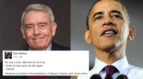 Dan Rather Just Went Viral With This Final Farewell To Obama | AUSTERITY & OPPRESSION SUPPORTERS  VS THE PROGRESSION Of The REST OF US | Scoop.it