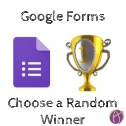 Google Forms: Choose a Random Winner - via @alicekeeler | computer tools | Scoop.it
