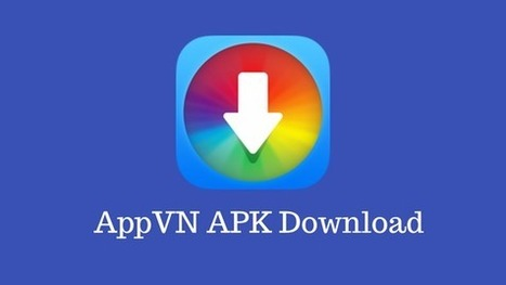 What is AppVN? AppVN APK How to Download and Co