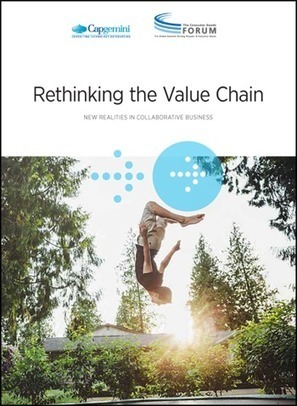 Rethinking the Value Chain in an era of #digital, #social, #AI and #IoT via @capgemini  | Tout Numérique | Scoop.it