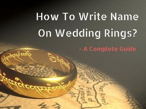 How To Write Name On Wedding Rings Wedding C