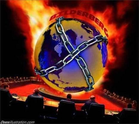 «EXCLUSIF : le rapport classé top secret de la dernière réunion des Bilderberg» | Le Nouvel Ordre Mondial | Transhumanisme | Scoop.it