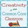 Creativity in the Common Core Classroom
