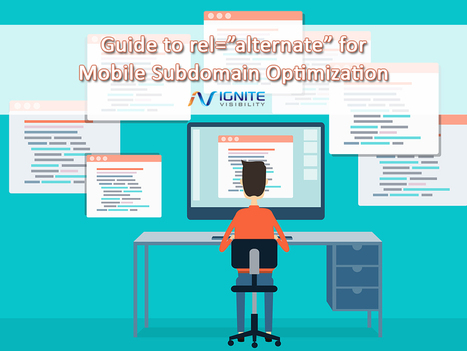 "Guide to rel=""alternate"" for Mobile Subdomain Optimization 