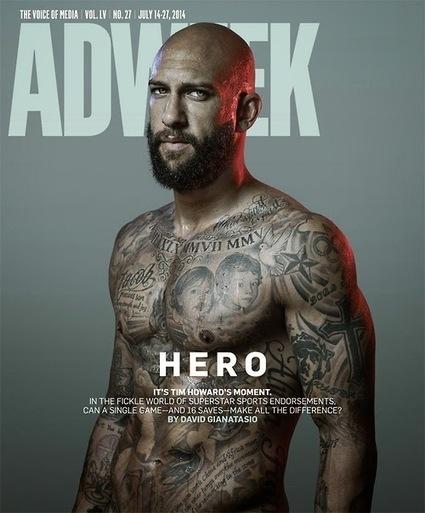 Tim Howard in copertina a Adweek - FOTO - JHP by Jimi Paradise™ | GOSSIP, NEWS & SPORT! | Scoop.it