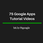 Free Technology for Teachers: 75 Google Apps Video Tutorials @rmbyrne | Technology for Kids in the Classroom | Scoop.it