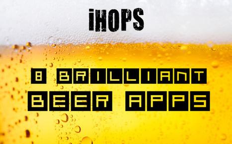 iHops: 8 Brilliant Beer Apps   International Beer Market Insights   Scoop.it