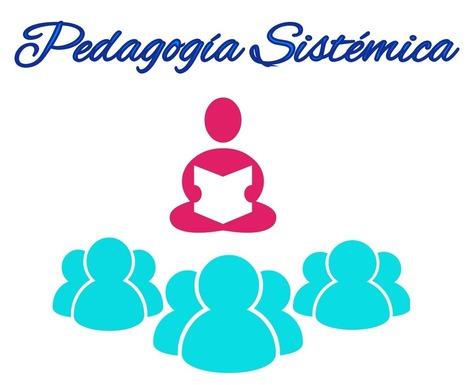 Pedagogía Sistémica: Un espacio para compartir!   Creativa Escolar   Scoop.it