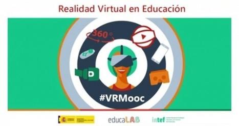 Nuevo curso online y gratuito sobre Realidad Virtual en educación | e-duco | Scoop.it
