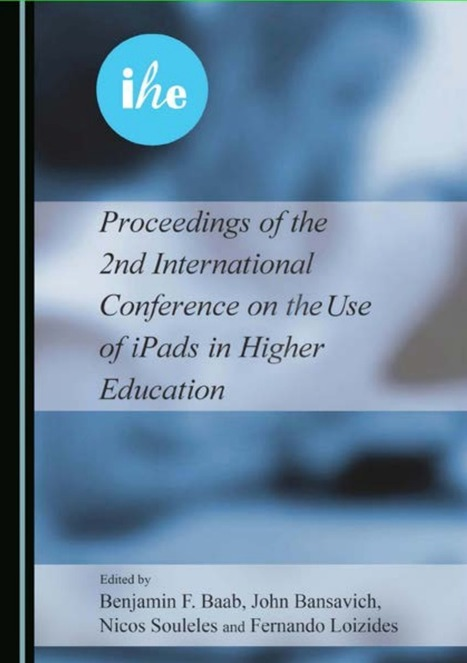 Proceedings of the 2nd International Conference on the Use of iPads in Higher Education (IHE2016)   Daily Newspaper   Scoop.it