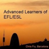 Advanced learners of English as a Foreign Language (EFL/ESL) | advancedspeaking | Scoop.it