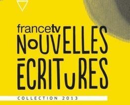 Nouvelles écritures et transmedia : les projets 2013 de FTV | Curiosité Transmedia & Nouveaux Médias | Scoop.it