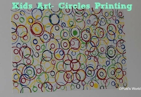 Easy Kids Art - Circle Printing ~ Putti's World-kids-activities | Jardim de Infância | Scoop.it
