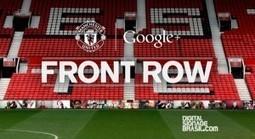 Manchester United e Google+ lançam campanha usando sinalização digital   The Meeddya Group   Scoop.it