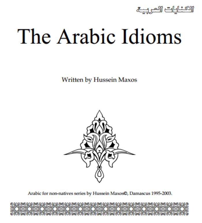 (AR) (EN) (PDF) - The Arabic Idioms | Hussein Maxos (Google Drive) | Glossarissimo! | Scoop.it