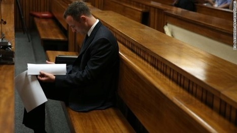 Oscar Pistorius trial postponed due to illness of assessor - CNN   Orbea News: the transcendental world   Scoop.it