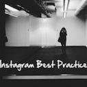 Instagram Best Practices for Brands | Social Media Strategist | Scoop.it