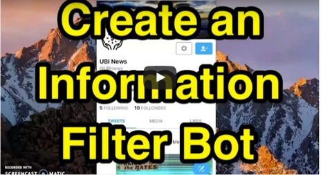 Create an Information Filter Bot (for free) :: Wesley Freyer | Into the Driver's Seat | Scoop.it