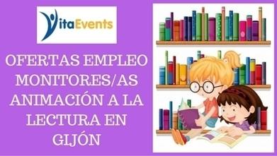 Ofertas de empleo de Monitores/a de Animación a la Lectura en Gijón | Emplé@te 2.0 | Scoop.it
