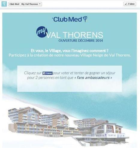 Club Med mise sur les réseaux sociaux pour créer son prochain village à Val Thorens | Social media - news et Stratégies | Scoop.it