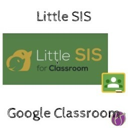 Little SIS for Google Classroom by @astillman - Teacher Tech | :: The 4th Era :: | Scoop.it