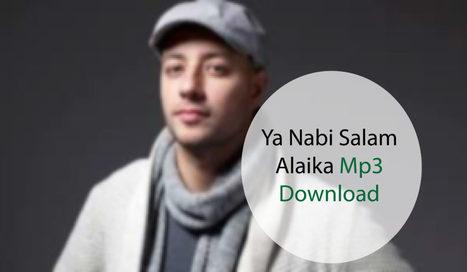 Ya Nabi Salam Alaika Mp3 Download | Naats mp3 D