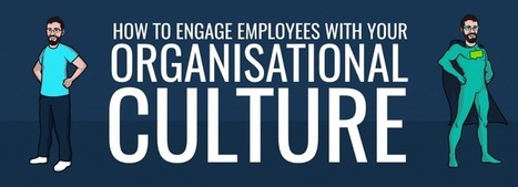 3 Ways To Engage Employees With Your Organizational Culture | Executive Coaching Growth | Scoop.it