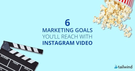 How Instagram Video Will Help You Crush These 6 Marketing Goals | Content Marketing & Content Strategy | Scoop.it